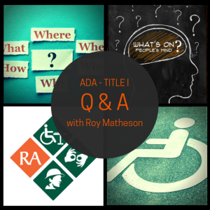 ADA Title 1 Q&A with Roy Matheson