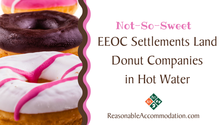Not-So-Sweet EEOC Settlements Land Donut Companies in Hot Water