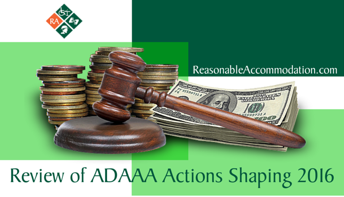 Review of ADAAA Actions Shaping 2016