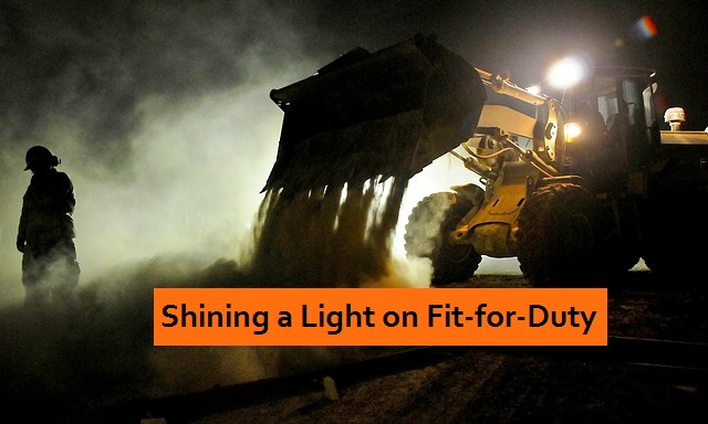 shining a light on fit for duty