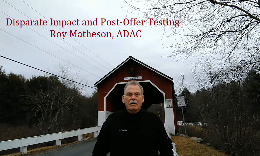 Matheson Video Blog Disparate Impact and Post-Offer Testing